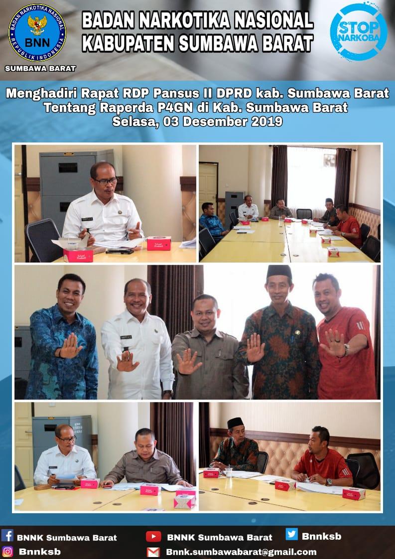 Kepala BNNK Sumbawa Barat Menghadiri Rapat Dengar Pendapat (RDP) pansus II DPRD KSB Tentang Raperda P4GN